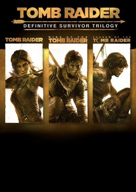Tomb Raider: Definitive Survivor Trilogy