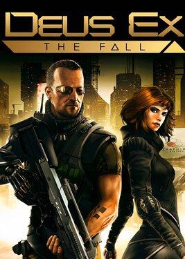 Deus Ex: The Fall постер (cover)