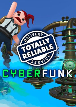 Totally Reliable Delivery Service - Cyberfunk постер (cover)