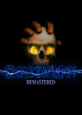 Shadow Man - Remastered