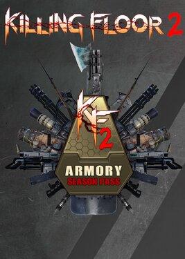 Killing Floor 2 - Armory Season Pass постер (cover)