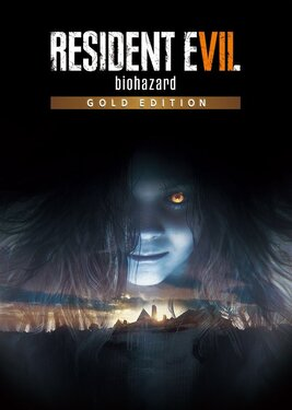 Resident Evil VII: Biohazard - Gold Edition постер (cover)