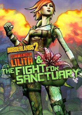 Borderlands 2: Commander Lilith & the Fight for Sanctuary постер (cover)