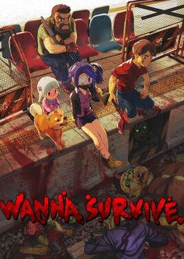 Wanna Survive постер (cover)