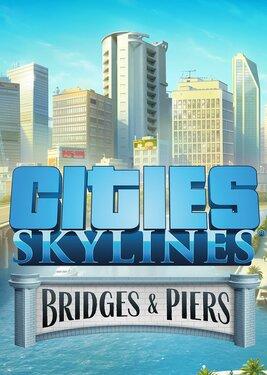 Cities: Skylines - Content Creator Pack: Bridges & Piers постер (cover)