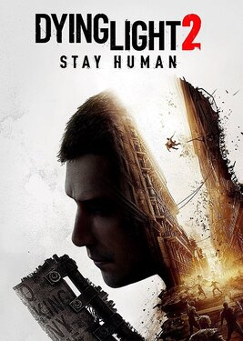 Dying Light 2: Stay Human постер (cover)