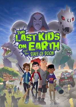Last Kids on Earth and the Staff of Doom постер (cover)
