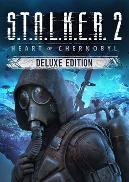 S.T.A.L.K.E.R. 2: Heart of Chernobyl - Deluxe Edition