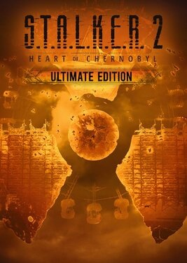 S.T.A.L.K.E.R. 2: Heart of Chernobyl - Ultimate Edition