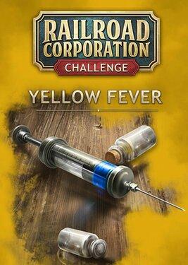 Railroad Corporation - Yellow Fever постер (cover)