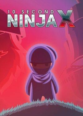10 Second Ninja X постер (cover)
