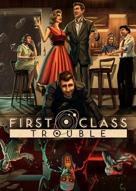 First Class Trouble постер (cover)