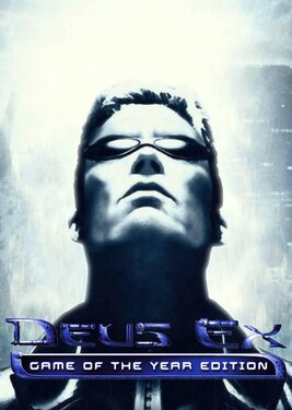 Deus Ex - Game of the Year Edition постер (cover)