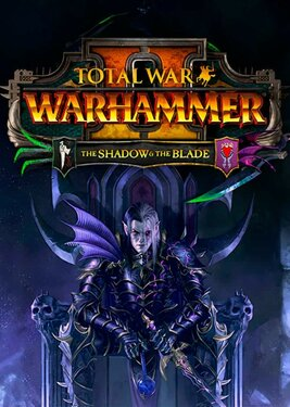 Total War: Warhammer II - The Shadow & The Blade постер (cover)
