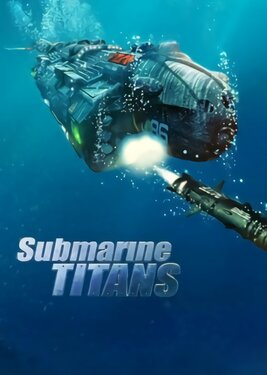 Submarine Titans постер (cover)