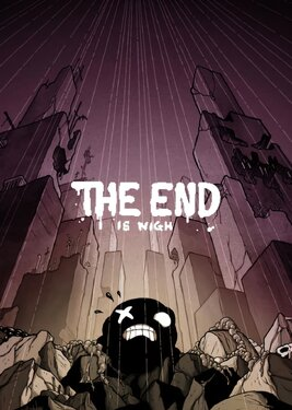 The End is Nigh постер (cover)