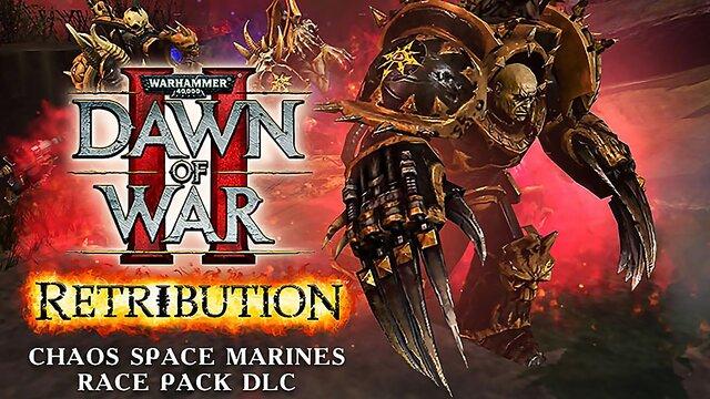 Warhammer 40,000 : Dawn of War II - Retribution - Chaos Space Marines Race Pack